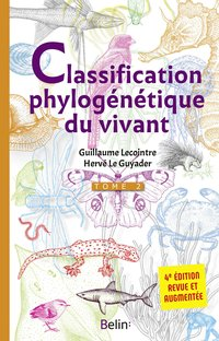 La classification phylogénétique du vivant - Tome 2
