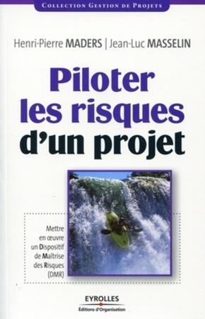 Jean-Luc Masselin- Piloter les risques d'un projet