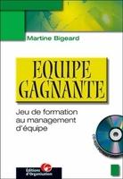 Martine Bigeard - Equipe gagnante. jeu de formation au management d'equipe