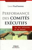 Prud'Homme Lionel - Performance des comités éxécutifs