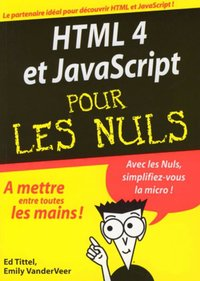 HTML 4 et JavaScript pour les nuls (version megapoche)