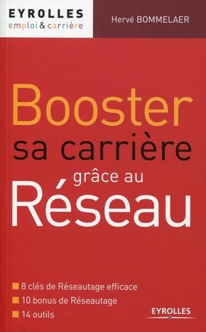 H.Bommelaer- Booster sa carrière grâce au réseau