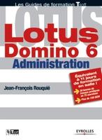 Jean-François Rouquié - Lotus domino 6 administration