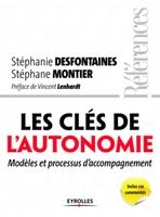 Desfontaines, Stephanie; Montier, Stephane - Les clés de l'autonomie