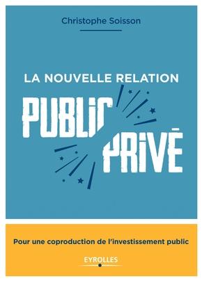 C.Soisson- La nouvelle relation public-privé