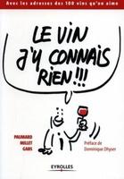 B.Paumard, J.-G.Millet, Gabs - Le vin j'y connais rien !!!