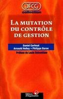 Daniel Corfmat, Arnaud Helluy, Philippe Baron - Mutation du controle gest