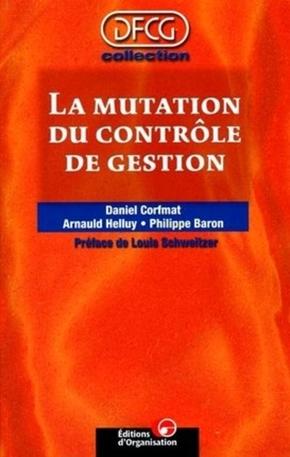 Daniel Corfmat, Arnaud Helluy, Philippe Baron- Mutation du controle gest