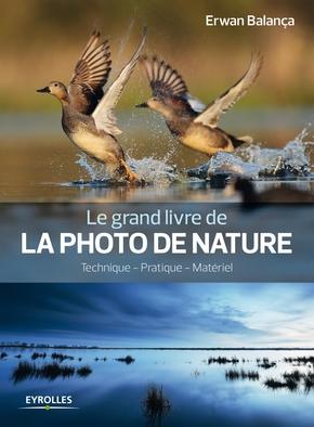 E.Balança- Le grand livre de la photo de nature