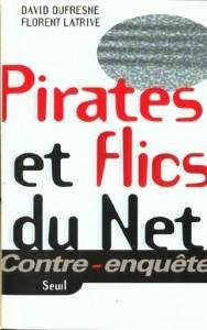 Pirates et flics du Net