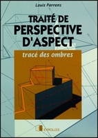 Parrens - Traité de perspective d'aspect