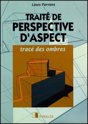 Parrens- Traité de perspective d'aspect
