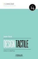 Josh Clark - Design tactile