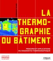 Dominique Pajani - La thermographie du bâtiment