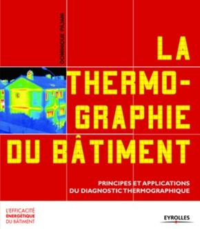 Dominique Pajani- La thermographie du bâtiment