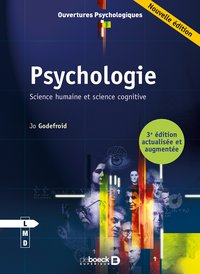 Psychologie ; science humaine et science cognitive (3e edition)