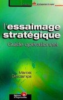 Marcel Descamps - L'essaimage stratégique