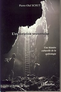 L'exploration souterraine