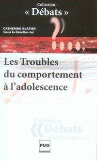 Les troubles du comportement à l'adolescence