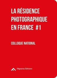 La residence photographique en france