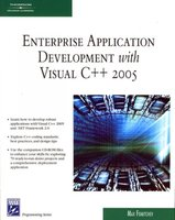 Enterprise Application Development with Visual C++ 2005