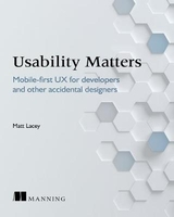 Usability matters: mobile-first ux for developers and other accidental designers