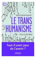 Jousset Couturier, Beatrice ; Ferry, Luc - Le transhumanisme