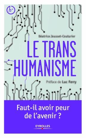 Jousset Couturier, Beatrice ; Ferry, Luc- Le transhumanisme