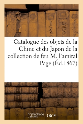 Catalogue des objets de la chine et du japon de la collection de feu m. l'amiral page
