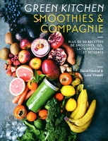 Green kitchen - Smoothies et compagnie