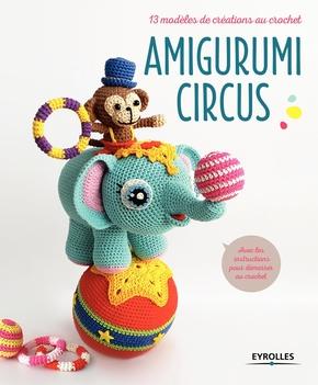 Collectif Eyrolles- Amigurumi Circus