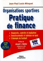 Jean-Paul Louis Minquet - Organisations sportives - pratique de finance