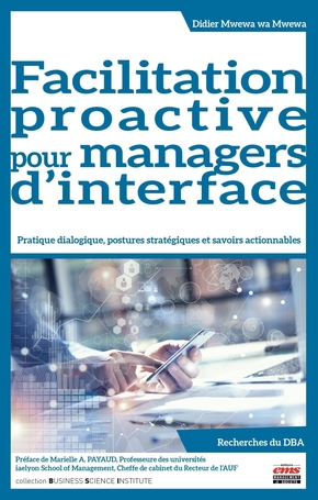 Facilitation proactive pour managers d'interface
