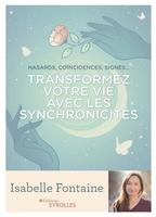 I.Fontaine - Transformez votre vie avec les synchronicités