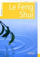 Martine Evraud, Sarah le Hardy - Le feng shui