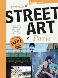 Guide du street art à Paris - 2018/2019