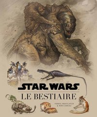 Star Wars - Le bestiaire