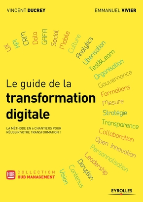 V.Ducrey, E.Vivier- Le guide de la transformation digitale