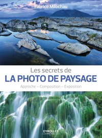 Les secrets de la photo de paysage