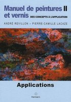 Manuel de peintures et vernis - Des concepts à l'application - Volume 2