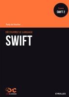 Visscher, Rudy De - Découvrez le langage Swift
