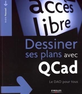André Pascual- Dessiner ses plans avec qcad