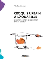 F.Scheinberger - Croquis urbain à l'aquarelle