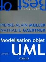 Pierre-Alain Muller, Nathalie Gaertner - Modélisation objet avec UML