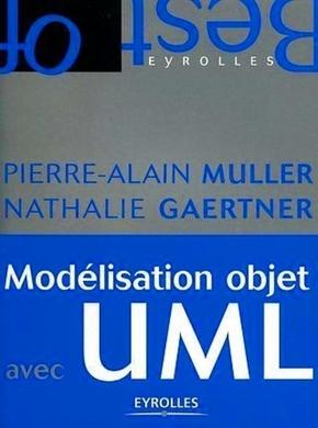 Pierre-Alain Muller, Nathalie Gaertner- Modélisation objet avec UML