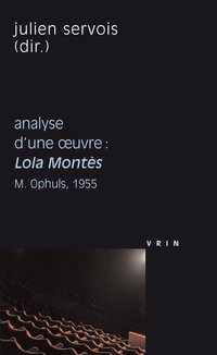 "Analyse d'une oeuvre - ""lola montès"", max ophuls, 1955"