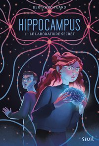 Hippocampus, Tome 1. le laboratoire secret