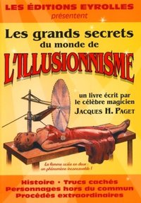 Les grands secrets du monde de l'illusionnisme