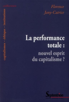 La performance totale nouvel esprit du capitalisme ?