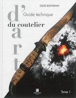 Guide technique du coutelier d'art - Volume 1